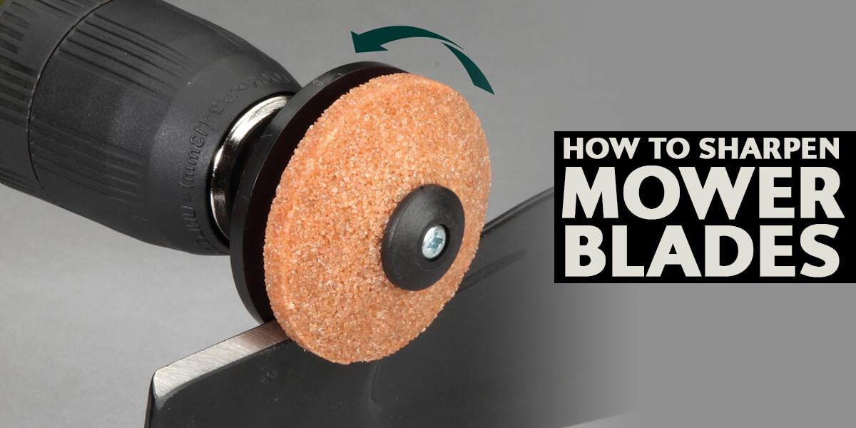 Sharpen Mower Blades