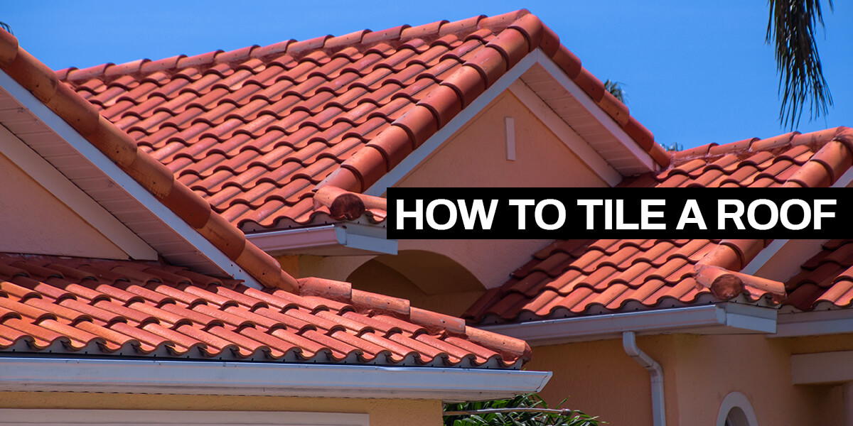 How Tile a Roof